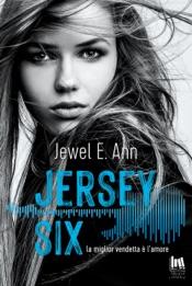 Download Jersey Six. La miglior vendetta è l'amore