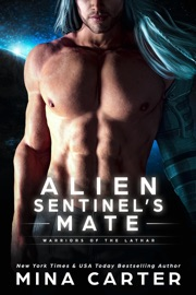 Alien Sentinel's Mate - Mina Carter by  Mina Carter PDF Download
