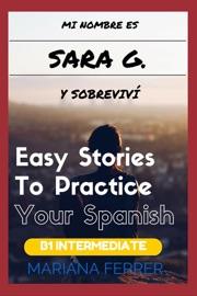 Books In Spanish Mi Nombre Es Sara G Y Sobreviv