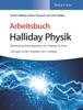 Arbeitsbuch Halliday Physik, Lösungen zu den Aufgaben der 3. Auflage