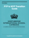 Northbridge International School Cambodia - PYP To MYP Transition Guide