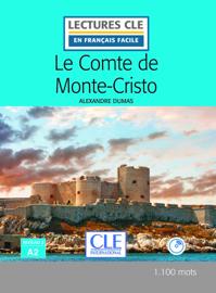 Le Comte de Monte-Cristo - Niveau 2/A2 - Lectures CLE en Français facile - Ebook