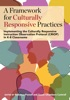 A Framework For Culturally Responsive Practices