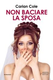 Download Non baciare la sposa