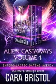 Alien Castaways Volume One - Cara Bristol by  Cara Bristol PDF Download