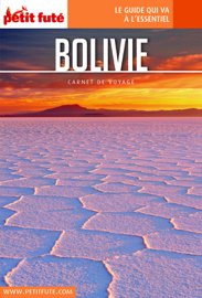 BOLIVIE 2018 Carnet Petit Futé