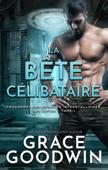 Download and Read Online La Bête Célibataire
