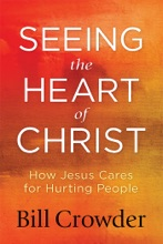Seeing The Heart Of Christ