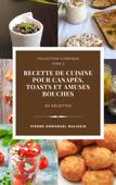 Canapés, Toasts et Amuses Bouches