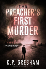 The Preacher's First Murder