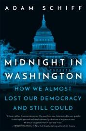 Midnight in Washington - Adam Schiff by  Adam Schiff PDF Download