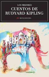 Download Los mejores cuentos de Rudyard Kipling