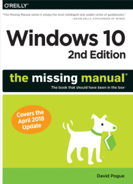 Windows 10: The Missing Manual book