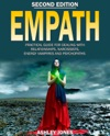 Empath Practical Guide For Dealing With Relationships Narcissists Energy Vampires And Psychopaths