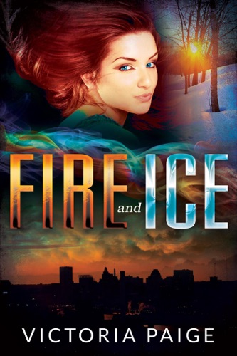 Fire and Ice - Victoria Paige - Victoria Paige