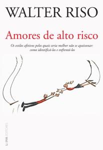 Amores de alto risco Book Cover