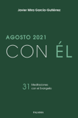 Download and Read Online Agosto 2021, con Él