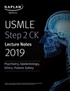 USMLE Step 2 CK Lecture Notes 2019 Psychiatry Epidemiology Ethics Patient Safety