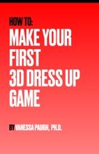 How To Make Your First 3D Dress Up Game