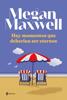Megan Maxwell - Hay momentos que deberían ser eternos portada