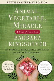 Animal, Vegetable, Miracle - 10th anniversary edition PDF Download