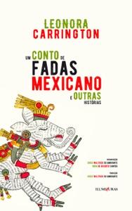 Um conto de fadas mexicano e outras histórias Book Cover