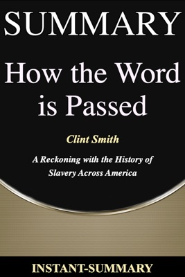 How the Word Is Passed Summary