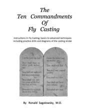The Ten Commandments of Fly Casting