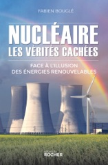 Nucléaire : les vérités cachées