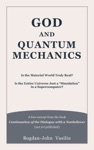God And Quantum Mechanics Is The Material World Truly Real Is The Entire Universe Just A Simulation In A Supercomputer