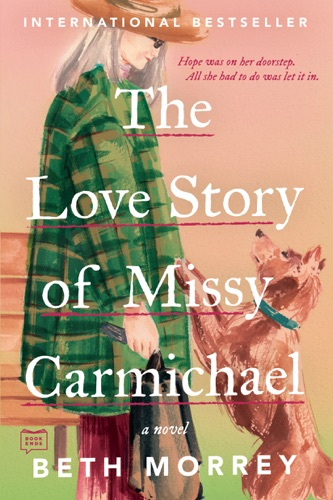 The Love Story of Missy Carmichael Book