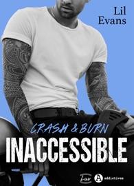 Inaccessible– Crash & Burn (teaser)