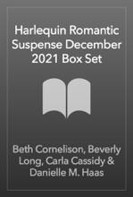 Harlequin Romantic Suspense December 2021 Box Set