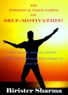 101 Positive Thoughts Of Self-Motivation