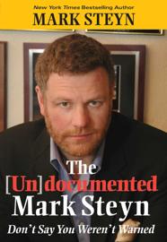 The Undocumented Mark Steyn book