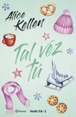 Download and Read Online Tal vez tú