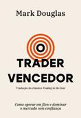O trader vencedor Book Cover