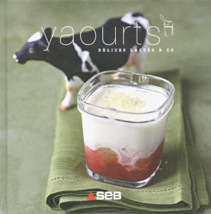 Yaourts, délices lactés & co La couverture du livre martien