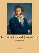 Le Ultime Lettere di Jacopo Ortis Book Cover