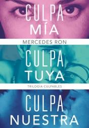 Download Trilogía Culpables (pack con: Culpa mía Culpa tuya Culpa nuestra)