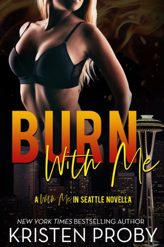 Kristen Proby - Burn With Me