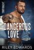 Riley Edwards - Dangerous Love artwork