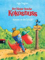 Ingo Siegner - Der kleine Drache Kokosnuss kommt in die Schule artwork