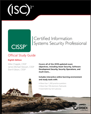 (ISC)2 CISSP Certified Information Systems Security Professional Official Study Guide - Mike Chapple, James Michael Stewart & Darril Gibson book