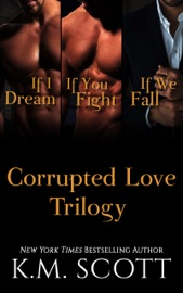The Corrupted Love Trilogy Box Set PDF Download