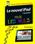 iPad (3ème génération) Pas à pas Pour les Nuls