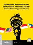 L'Émergence de revendications libertariennes en Asie du Sud-Est
