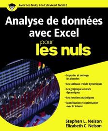 Analyse de données avec Excel pour les Nuls - Elizabeth C. Nelson & Stephen L. Nelson