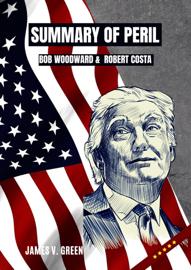 Summary of Peril Bob Woodward & Robert Costa