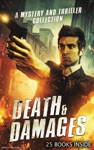 Death  Damages A Mystery And Thriller Collection